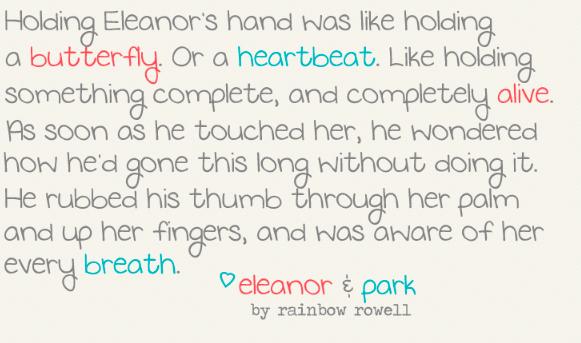 I found this quote from Eleanor & Park on pureimaginationblog.com.
